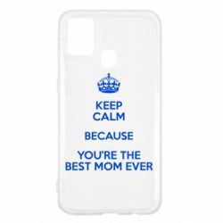 Чехол для Samsung M31 KEEP CALM because you're the best mom ever
