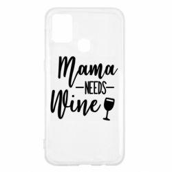 Чехол для Samsung M31 Mama need wine