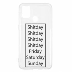 Чехол для Samsung M31 Shitday friday saturday sunday