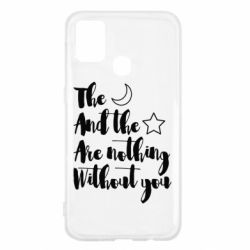 Чохол для Samsung M31 The moon and the stars are nothing without you