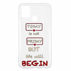 Чехол для Samsung M31 Today is not friday but we will Begin