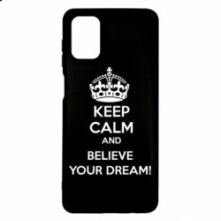 Чохол для Samsung M51 KEEP CALM and BELIVE YOUR DREAM