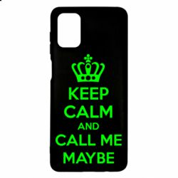 Чехол для Samsung M51 KEEP CALM and CALL ME MAYBE