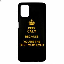 Чехол для Samsung M51 KEEP CALM because you're the best mom ever