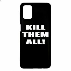 Чехол для Samsung M51 Kill them all!