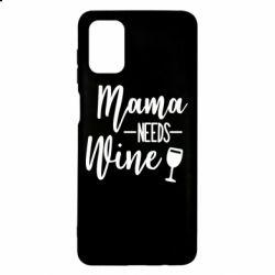 Чехол для Samsung M51 Mama need wine
