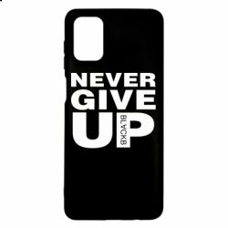 Чехол для Samsung M51 Never give up 1