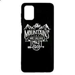 Чохол для Samsung M51 The mountains are calling must go