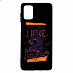 Чехол для Samsung M51 You can't scare me i have 2 daughters
