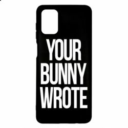 Чохол для Samsung M51 Your bunny wrote