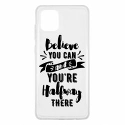 Чохол для Samsung Note 10 Lite Believe you can and you're halfway there