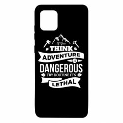 Чохол для Samsung Note 10 Lite If you think adventure is dangerous try routine it's lethal