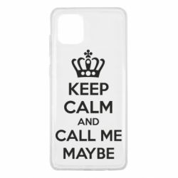 Чехол для Samsung Note 10 Lite KEEP CALM and CALL ME MAYBE