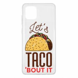 Чехол для Samsung Note 10 Lite Let's taco bout it