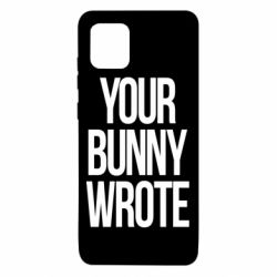 Чохол для Samsung Note 10 Lite Your bunny wrote