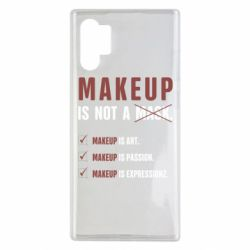 Чехол для Samsung Note 10 Plus Make Up Is Not A Mask