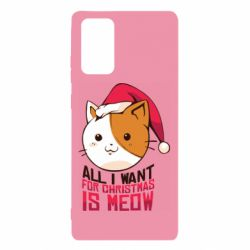 Чехол для Samsung Note 20 All i want for christmas is meow