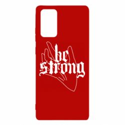Чехол для Samsung Note 20 Be strong lettering