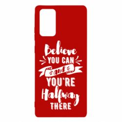 Чохол для Samsung Note 20 Believe you can and you're halfway there