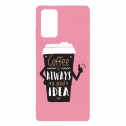 Чехол для Samsung Note 20 Coffee is always a good idea.