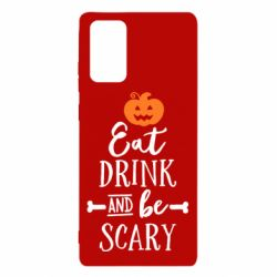 Чохол для Samsung Note 20 Eat Drink and be Scary