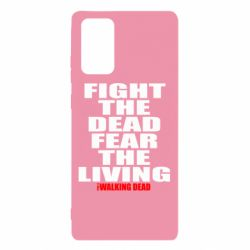 Чохол для Samsung Note 20 Fight the dead fear the living