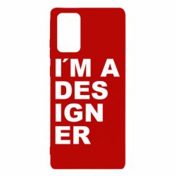 Чохол для Samsung Note 20 I AM A DESIGNER