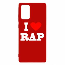 Чехол для Samsung Note 20 I love rap
