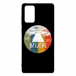 Чехол для Samsung Note 20 I want to believe text