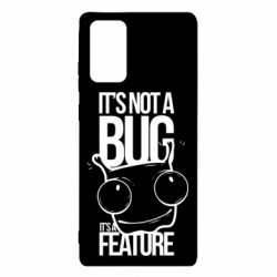 Чехол для Samsung Note 20 It's not a bug it's a feature