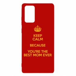 Чехол для Samsung Note 20 KEEP CALM because you're the best mom ever