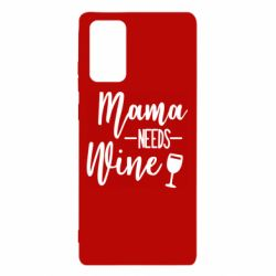 Чехол для Samsung Note 20 Mama need wine