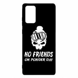 Чехол для Samsung Note 20 No friends on powder day