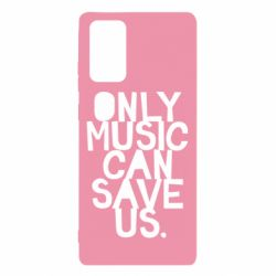 Чехол для Samsung Note 20 Only music can save us.