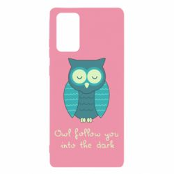 Чехол для Samsung Note 20 Owl follow you into the dark