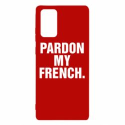 Чехол для Samsung Note 20 Pardon my french.