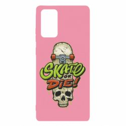 Чохол для Samsung Note 20 Skate or die skull