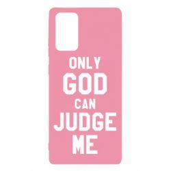 Чохол для Samsung Note 20 Тільки Бог може судити мене