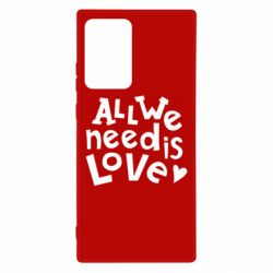 Чехол для Samsung Note 20 Ultra All we need is love