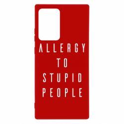 Чехол для Samsung Note 20 Ultra Allergy To Stupid People