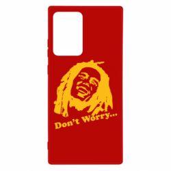 Чехол для Samsung Note 20 Ultra Don't Worry (Bob Marley)