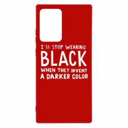 Чохол для Samsung Note 20 Ultra i'll stop wearing black when they invent a darker color