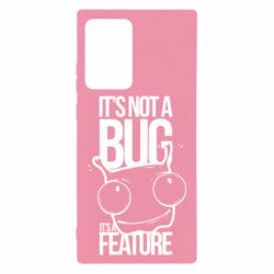 Чехол для Samsung Note 20 Ultra It's not a bug it's a feature