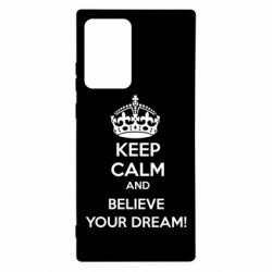 Чохол для Samsung Note 20 Ultra KEEP CALM and BELIVE YOUR DREAM