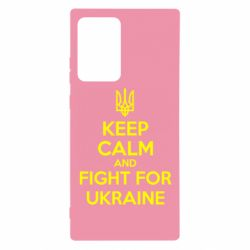 Чохол для Samsung Note 20 Ultra KEEP CALM and FIGHT FOR UKRAINE