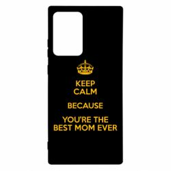 Чехол для Samsung Note 20 Ultra KEEP CALM because you're the best mom ever