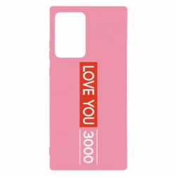 Чехол для Samsung Note 20 Ultra Love you 3000
