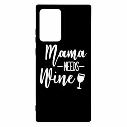 Чохол для Samsung Note 20 Ultra Mama need wine