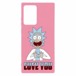 Чохол для Samsung Note 20 Ultra Rick and Morty fack and love you