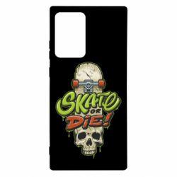 Чохол для Samsung Note 20 Ultra Skate or die skull